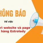 Thông báo về việc bảo trì fanpage và website nhãn hàng Estrolady